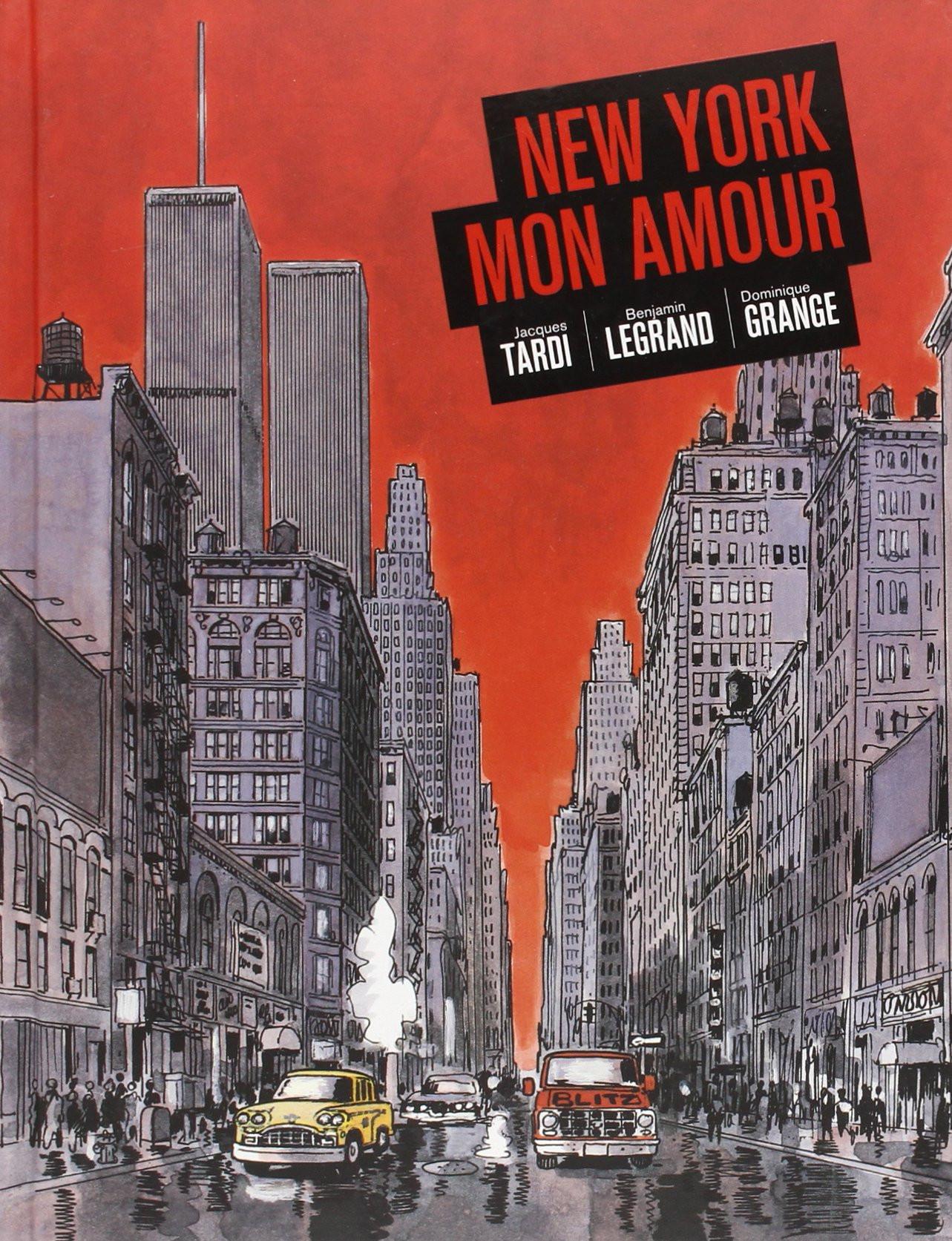 Amazon New York Mon Amour Jacques Tardi Benjamin Legrand Books