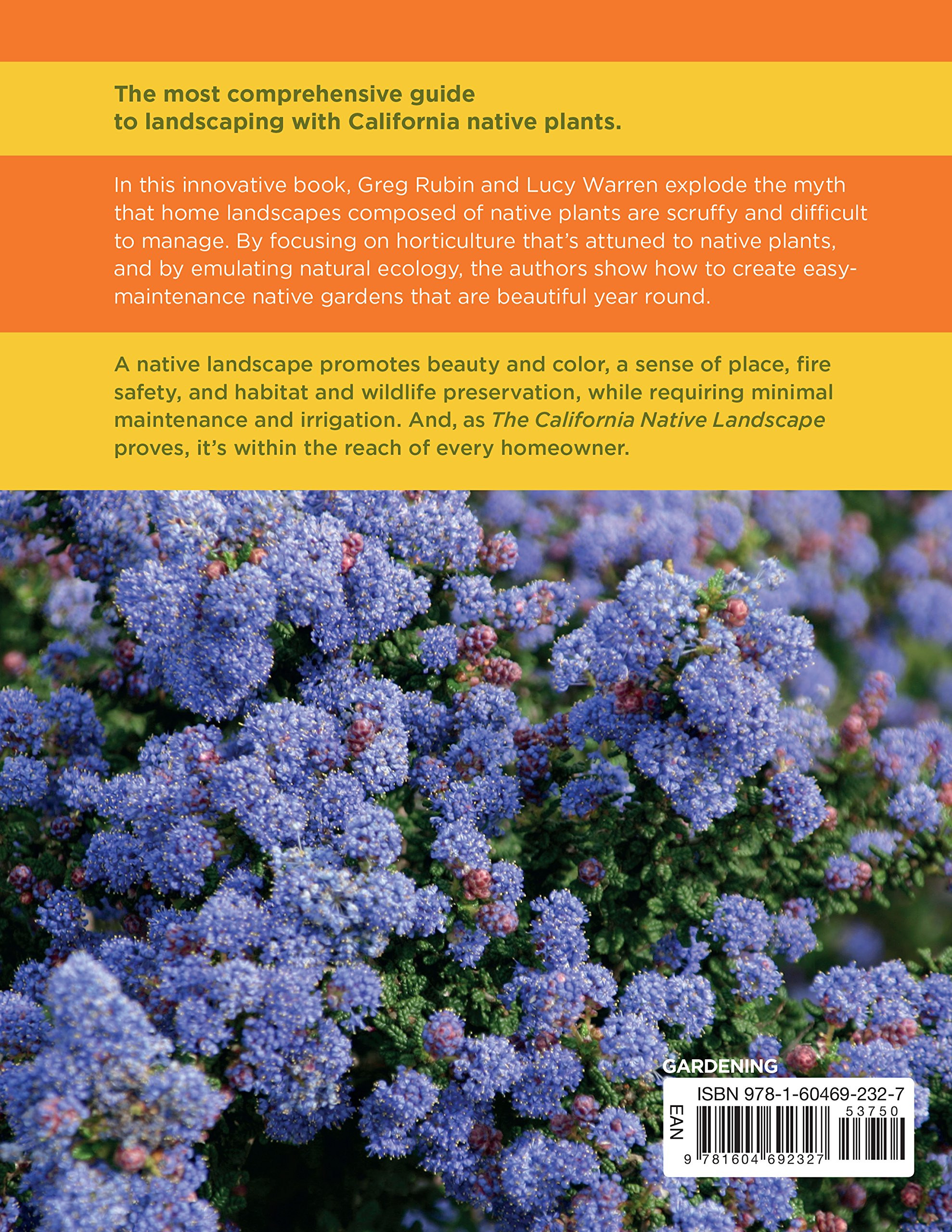 The Drought Defying California Garden 230 Native Plants for a Lush Low Water Landscape Greg Rubin Lucy Warren Amazon Books