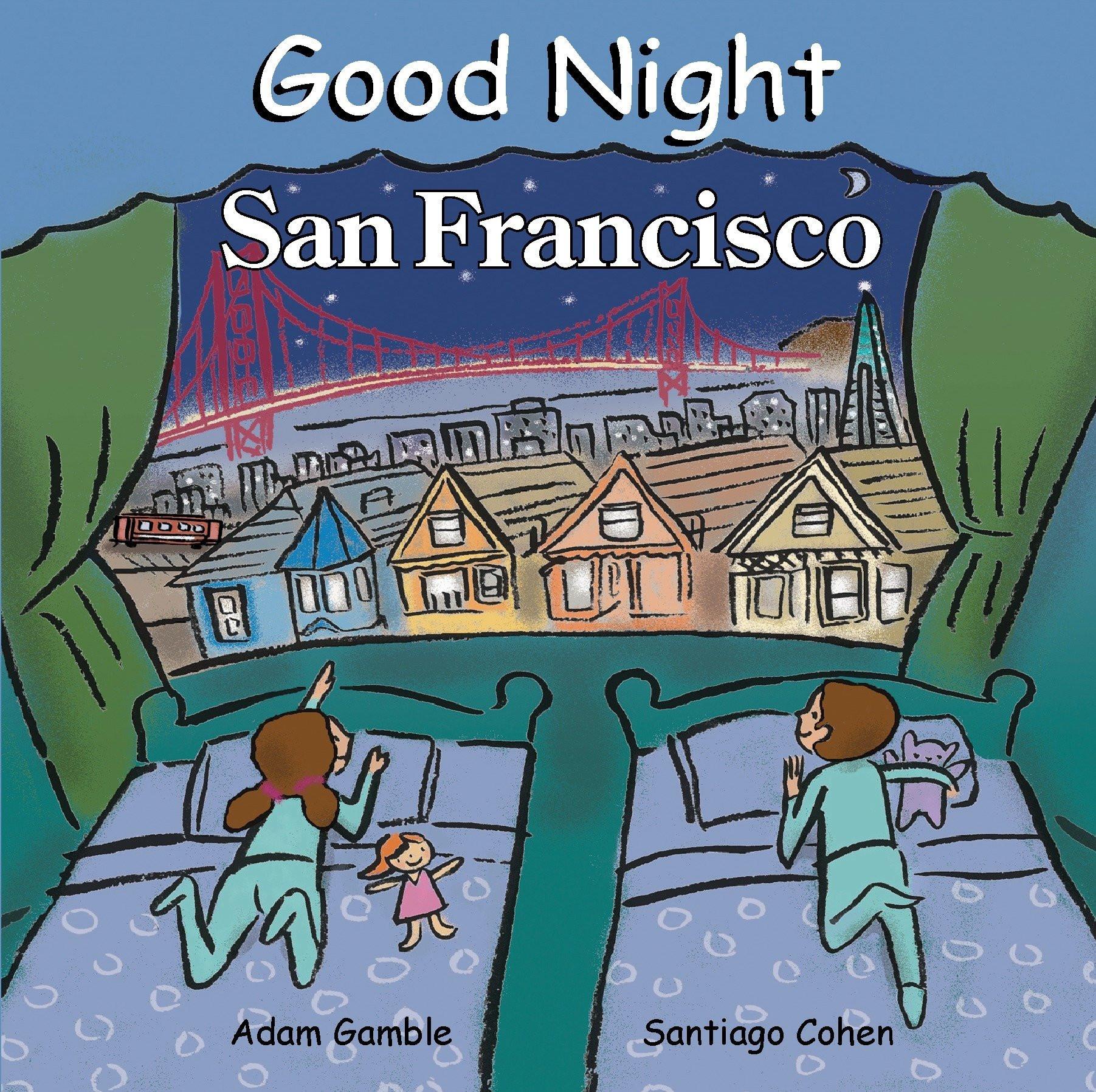 Good Night San Francisco Good Night Our World Adam Gamble Santiago Cohen Amazon Books