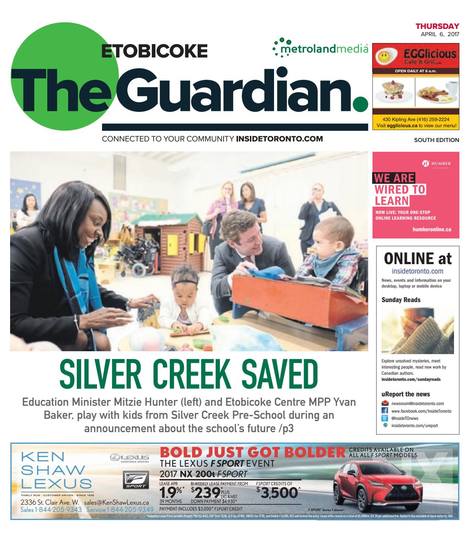 The Etobicoke Guardian South April 6 2017 by The Etobicoke Guardian issuu