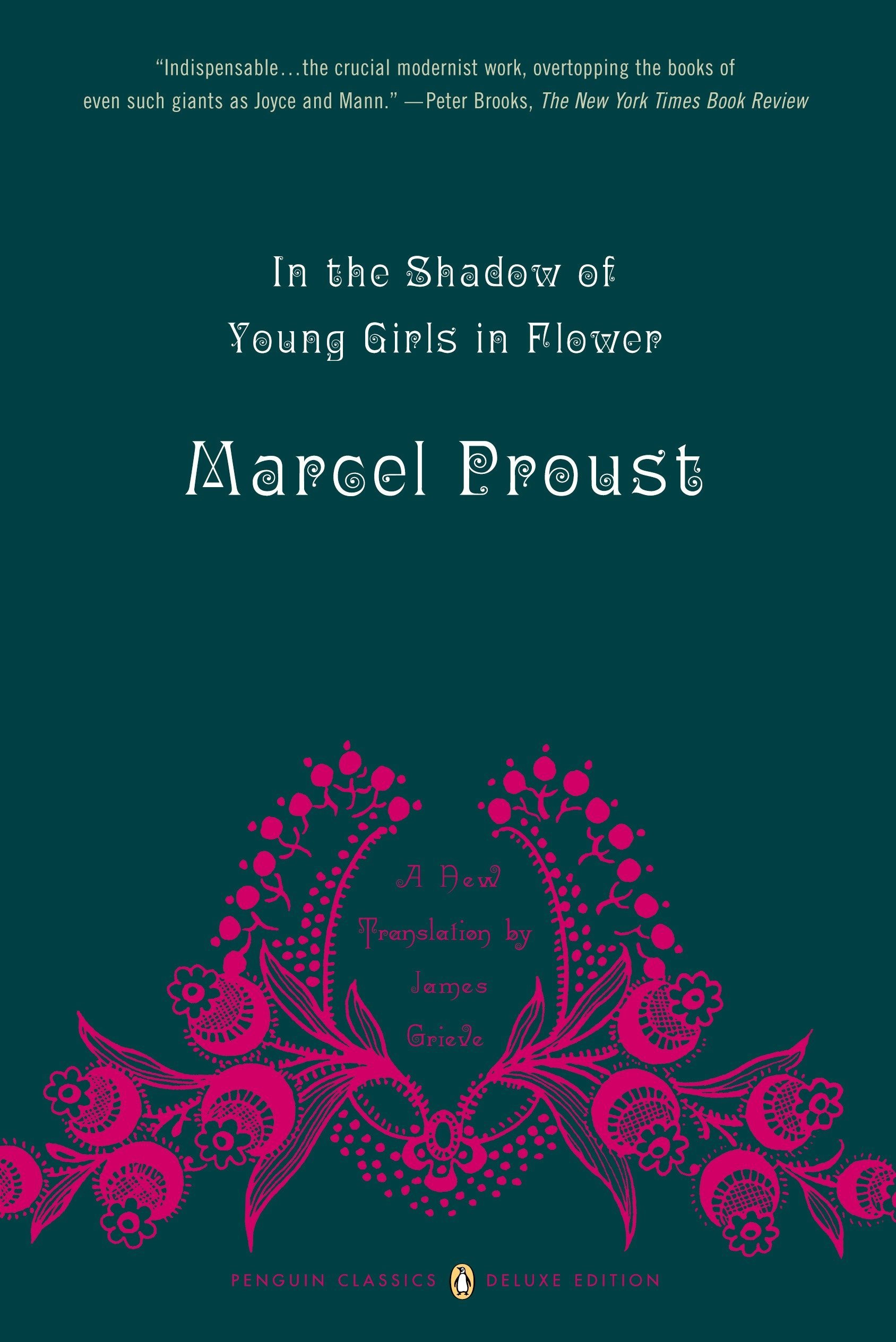 Amazon In the Shadow of Young Girls in Flower In Search of Lost Time Vol 2 Penguin Classics Deluxe Edition Marcel Proust