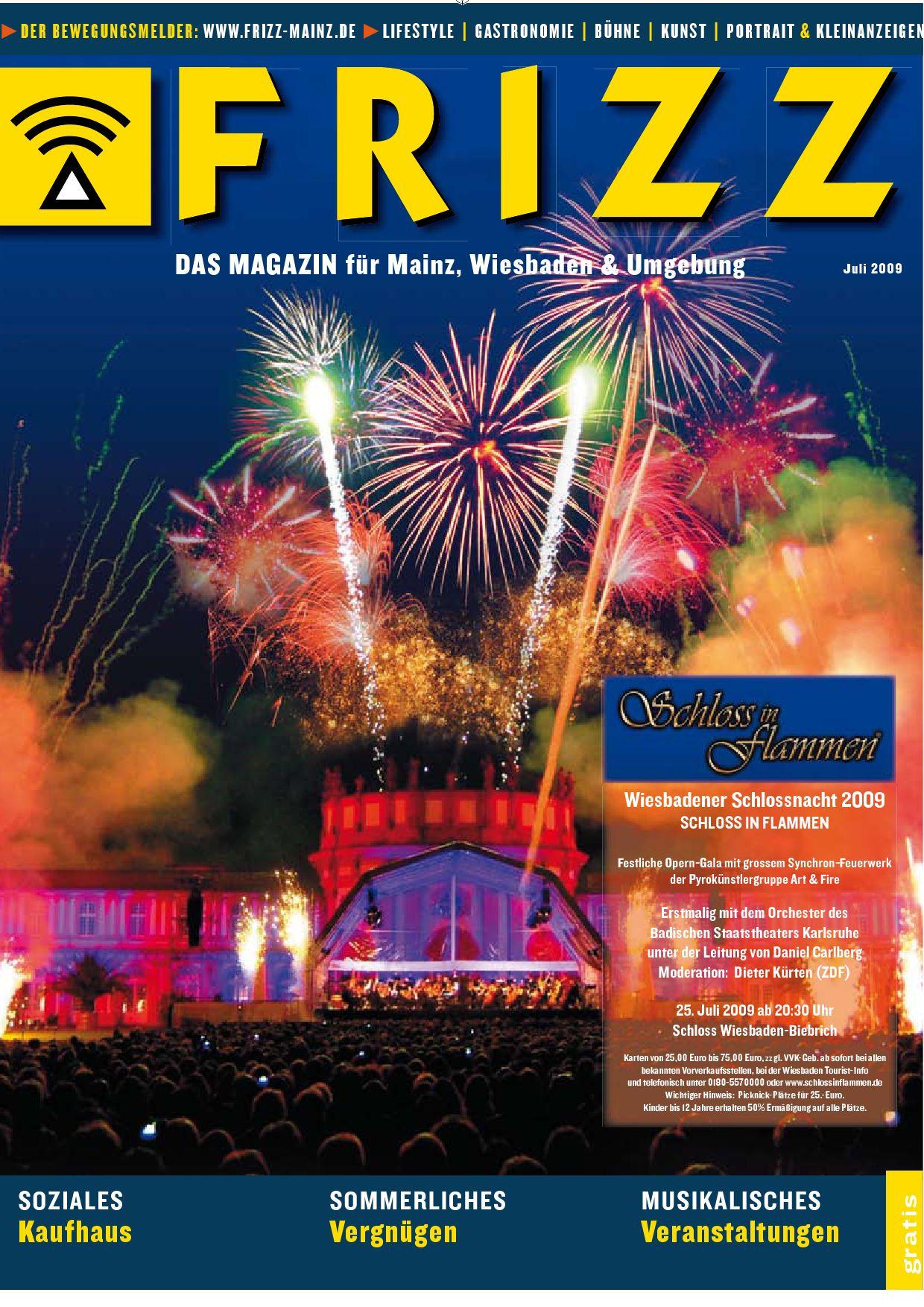 FRIZZ Das Magazin für Mainz Wiesbaden & Umgebung Ausgabe 07 2009 by Stadtmagazin issuu