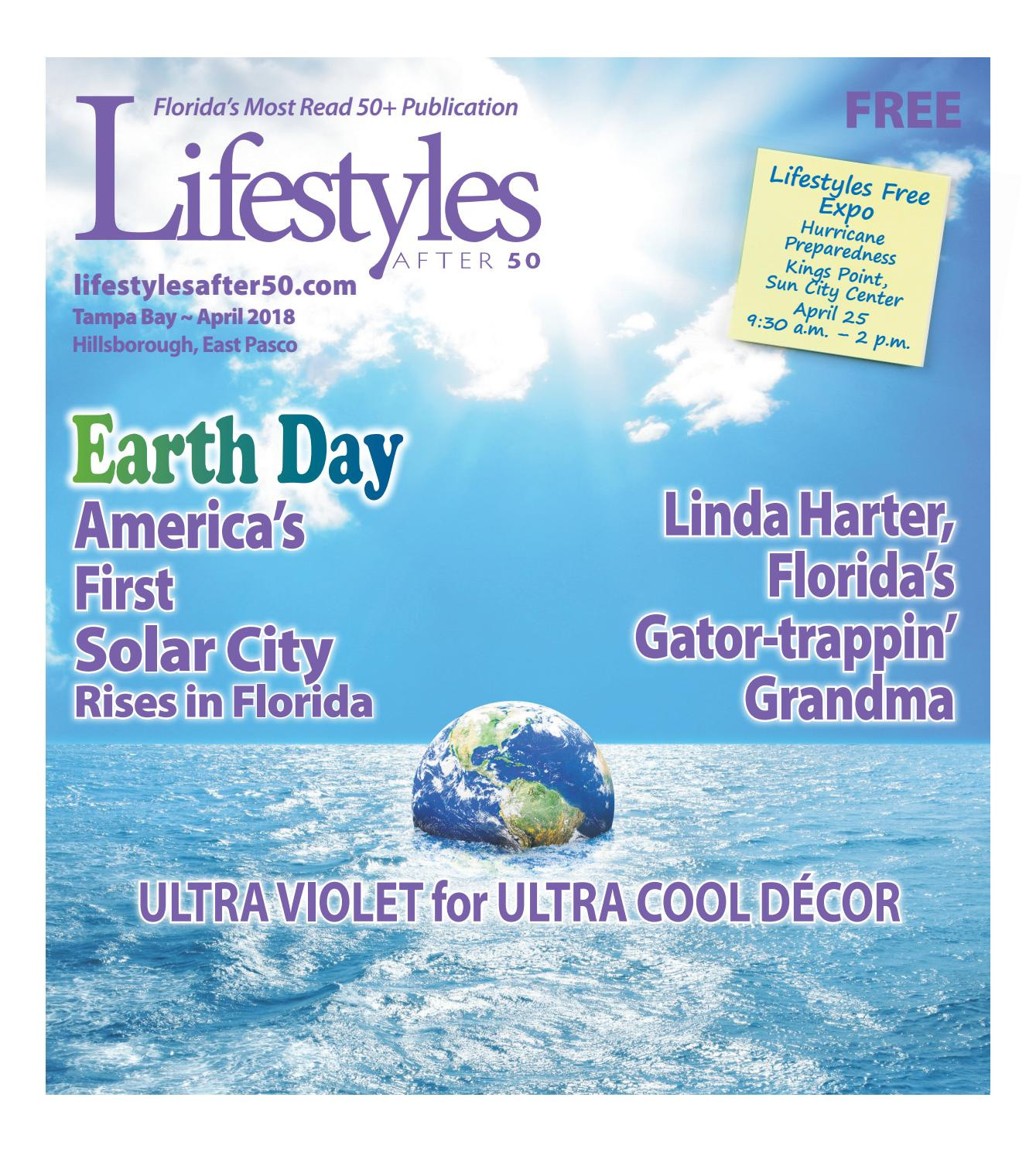 Lifestyles After 50 Tampa Bay Hillsborough East Pasco Edition April 2018 by News Connection USA LLC issuu